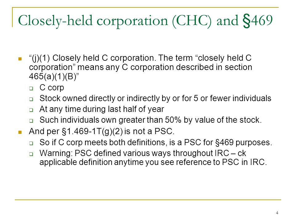 Closely-held corporation (CHC) and §469