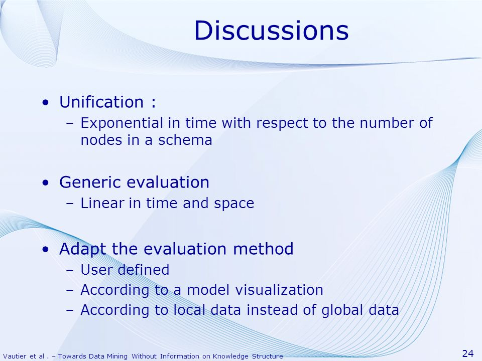 Discussions Unification : Generic evaluation