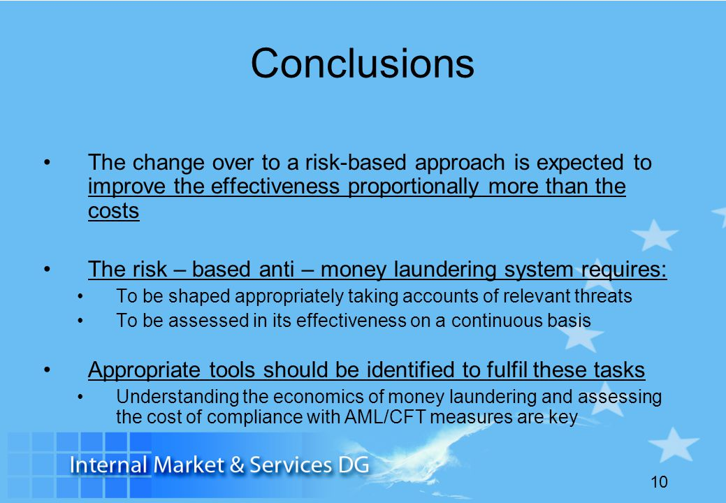 Conclusions The change over to a risk-based approach is expected to improve the effectiveness proportionally more than the costs.