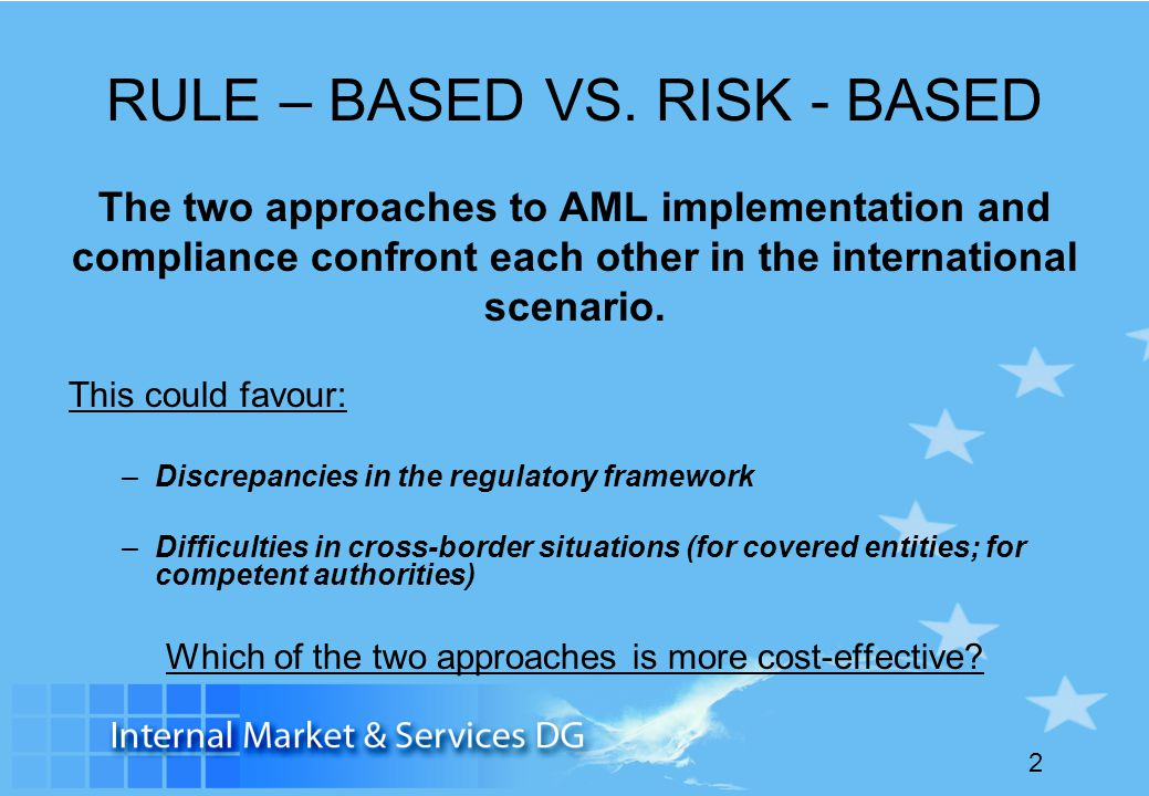 RULE – BASED VS. RISK - BASED