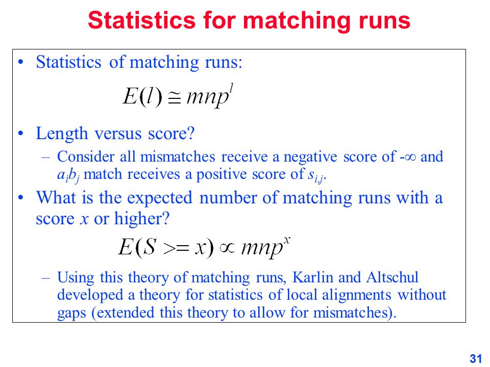 Statistics for matching runs