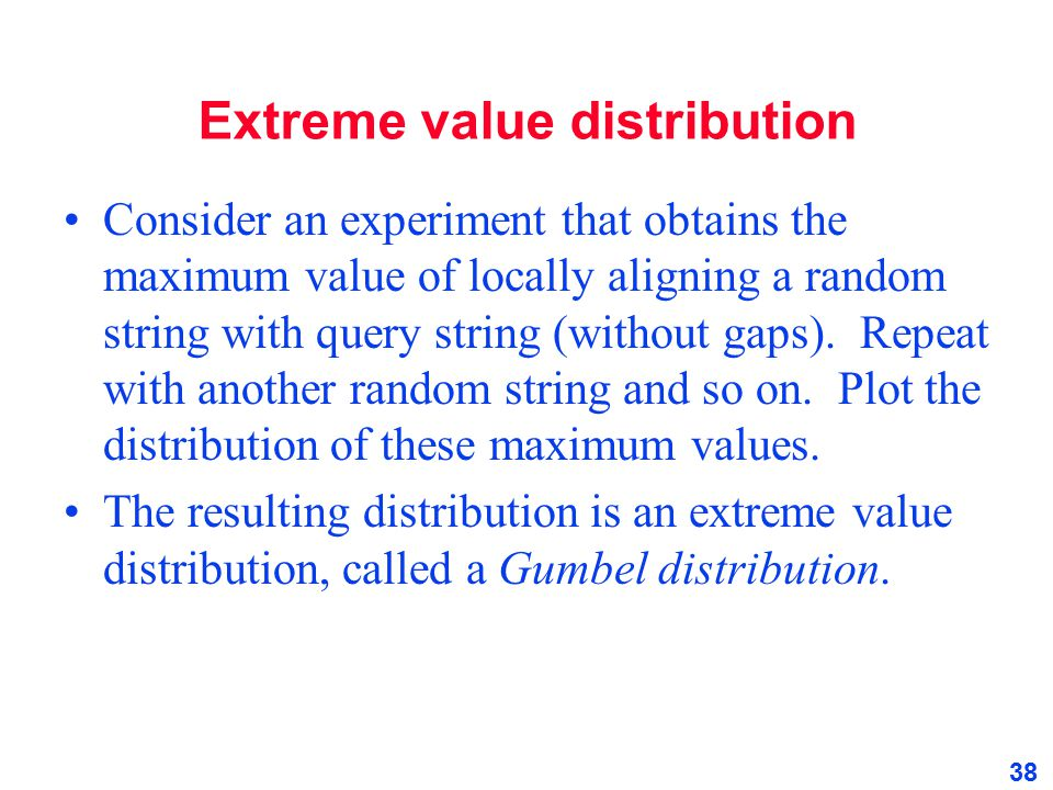 Extreme value distribution