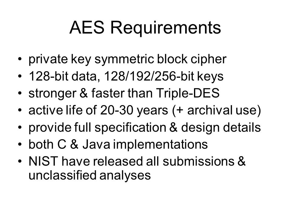 AES Requirements private key symmetric block cipher