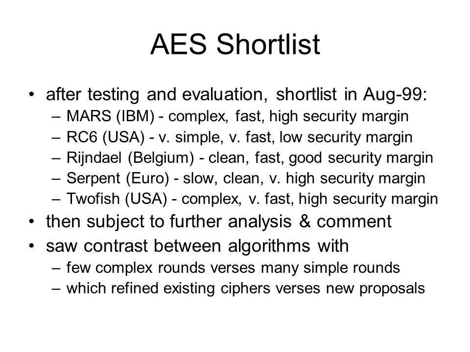 AES Shortlist after testing and evaluation, shortlist in Aug-99:
