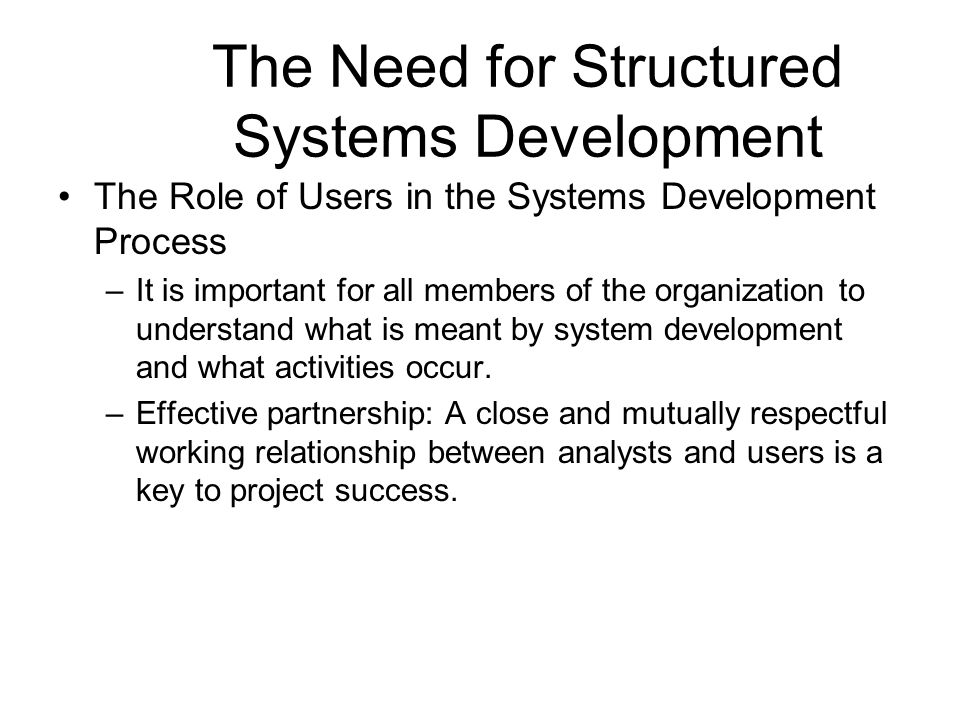 The Need for Structured Systems Development