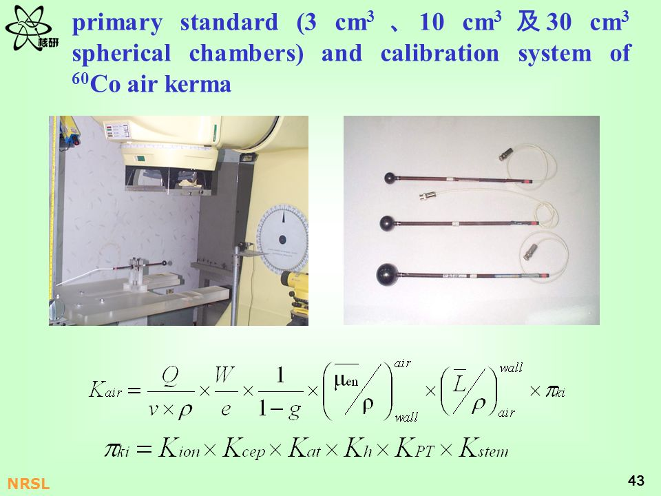 primary standard (3 cm3 、10 cm3 及30 cm3 spherical chambers) and calibration system of 60Co air kerma