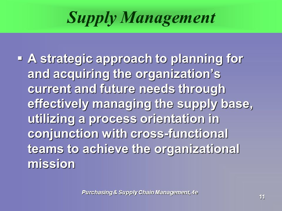 Purchasing & Supply Chain Management, 4e