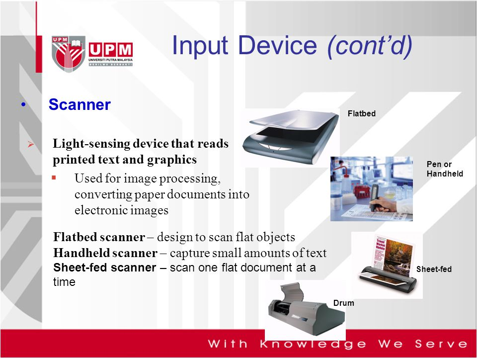 Input Device (cont'd) Scanner