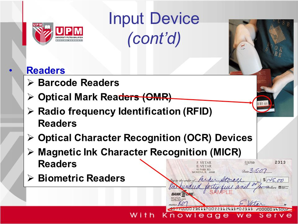 Input Device (cont'd) Readers Barcode Readers