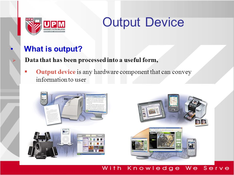 Output Device What is output