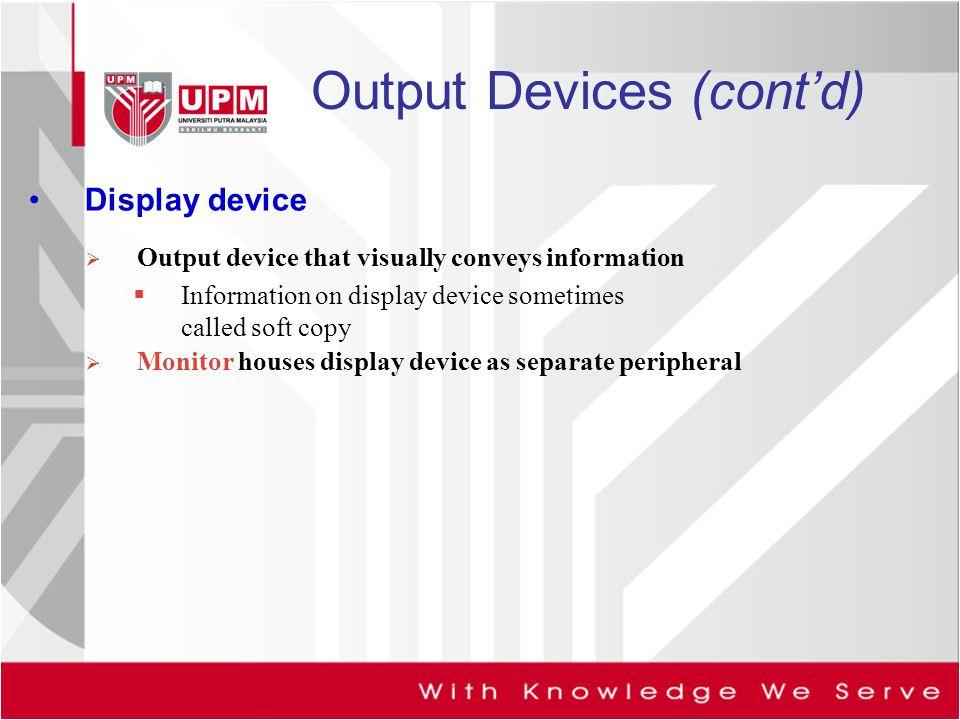 Output Devices (cont'd)