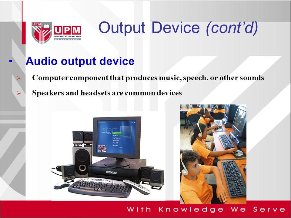 Output Device (cont'd)
