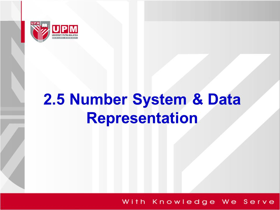 2.5 Number System & Data Representation