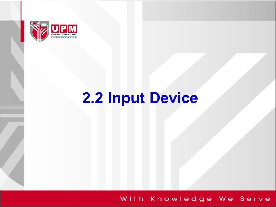 2.2 Input Device