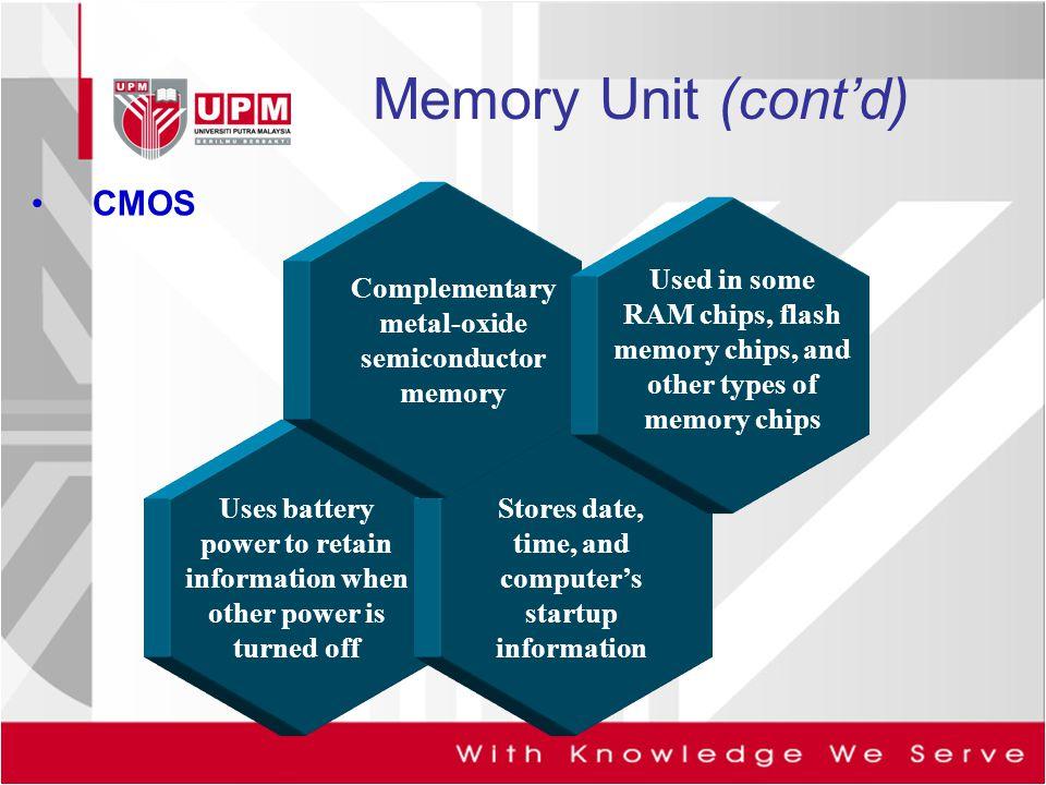 Memory Unit (cont'd) CMOS