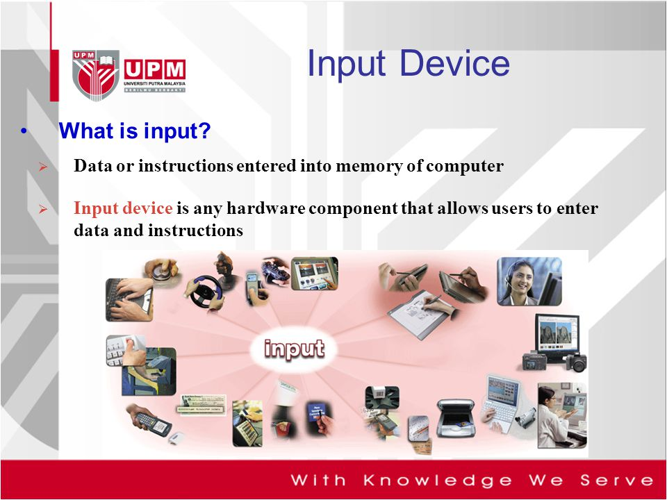 Input Device What is input