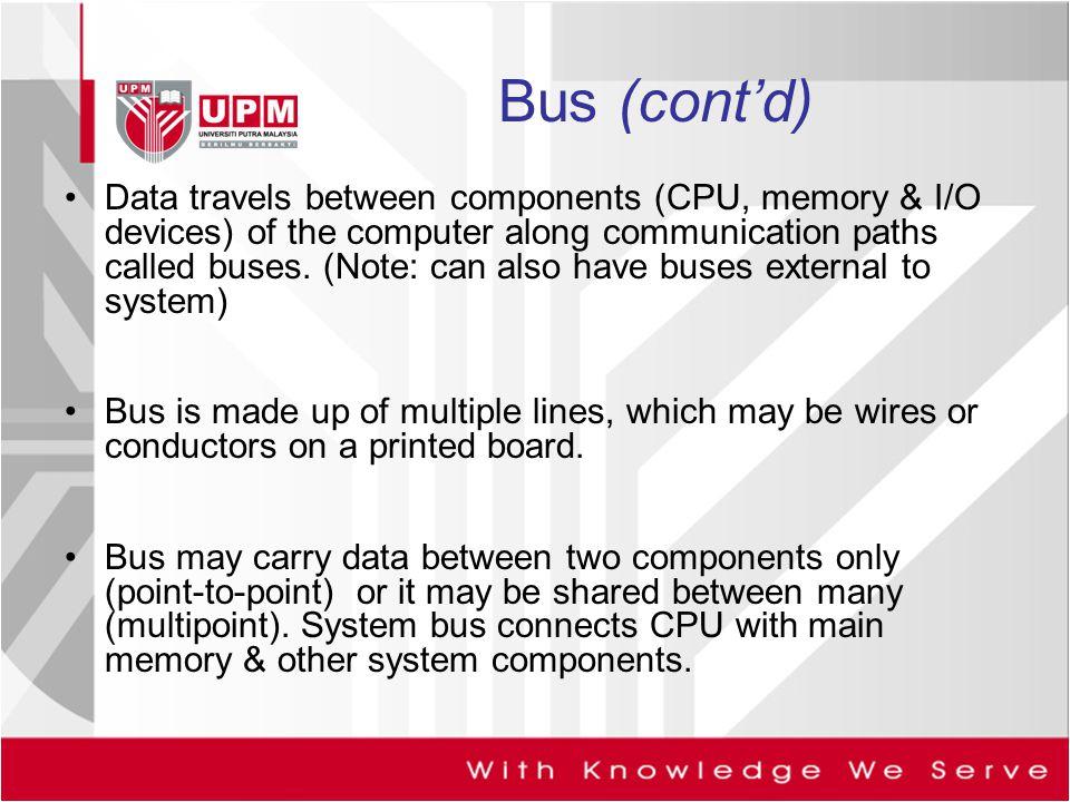 Bus (cont'd)