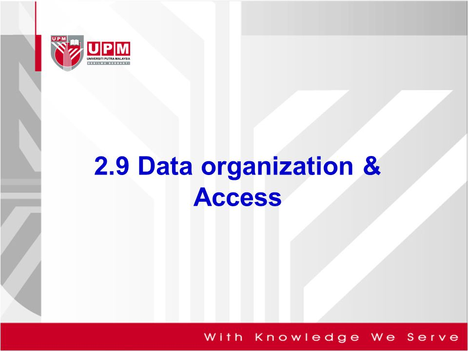 2.9 Data organization & Access