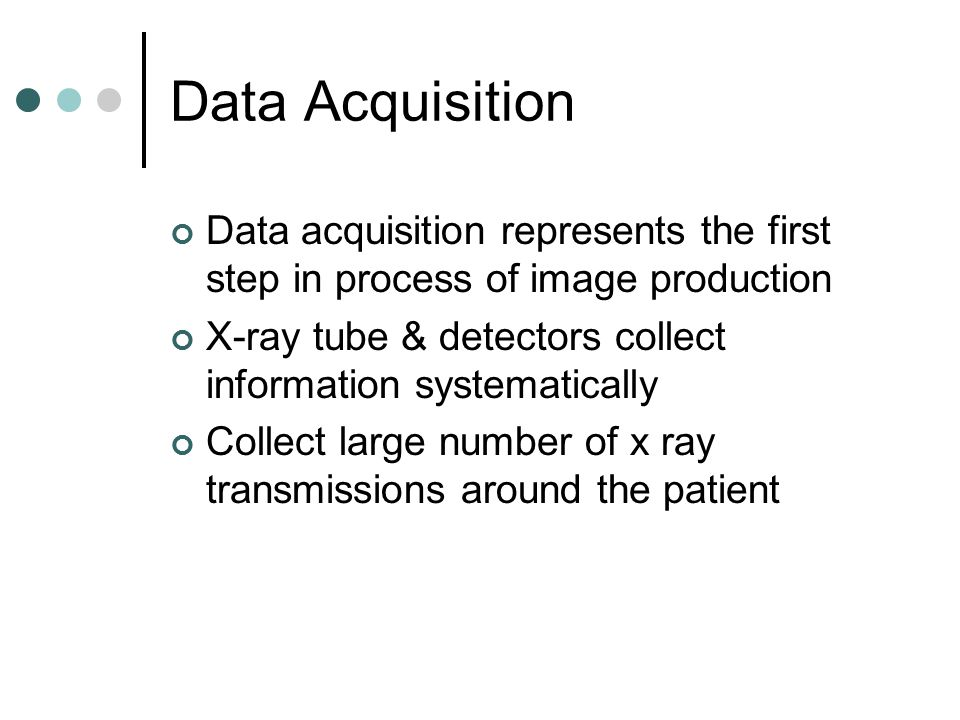 Computed Tomography Data Acquisition : Computed tomography rad ppt download