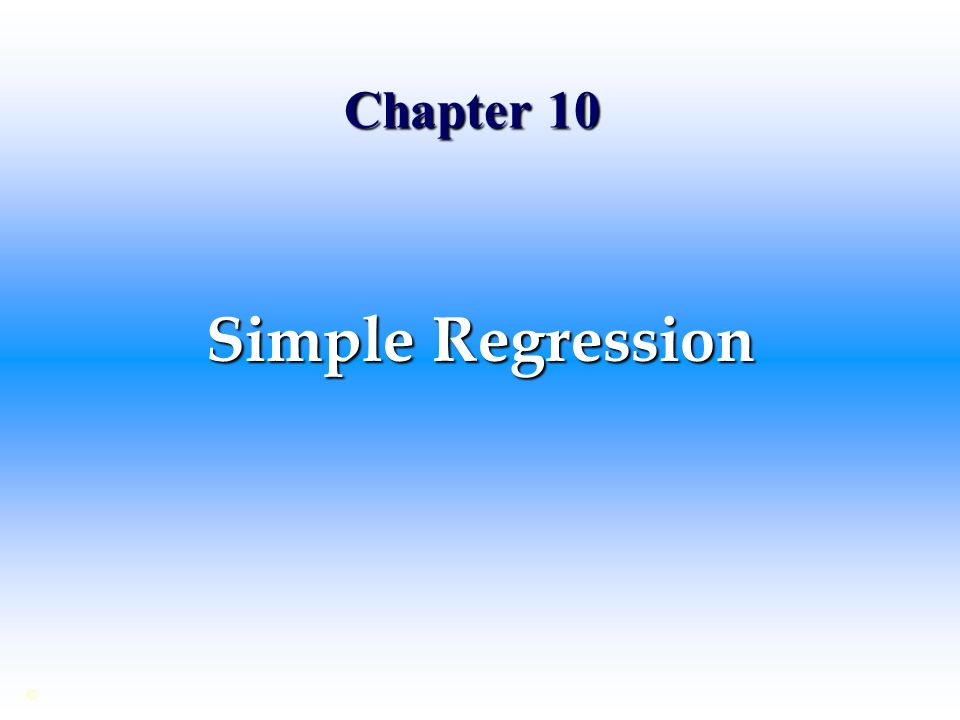 Chapter 10 Simple Regression