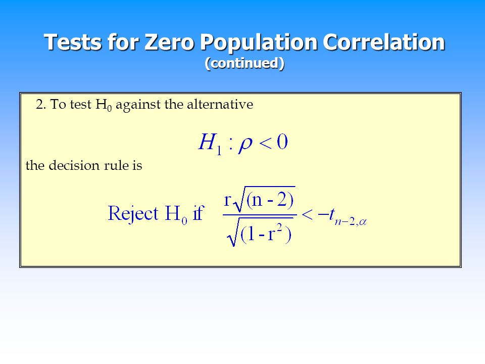 Tests for Zero Population Correlation (continued)
