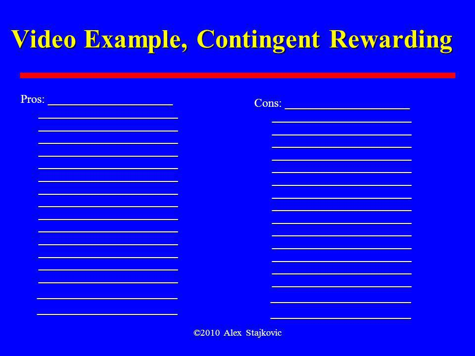 Video Example, Contingent Rewarding