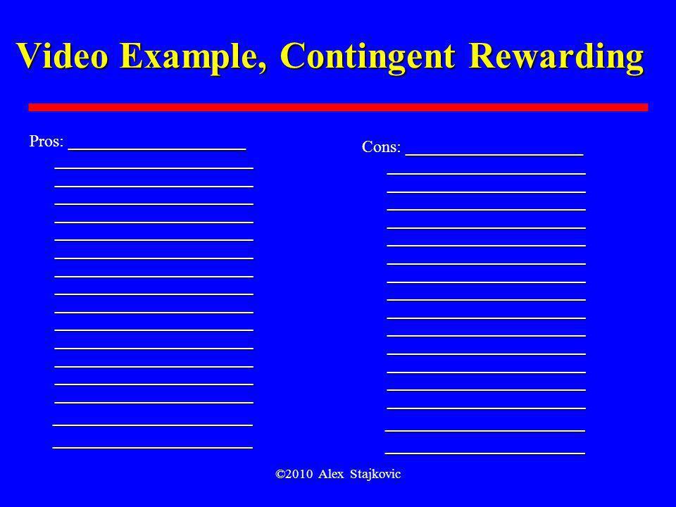 Video Example, Contingent Rewarding