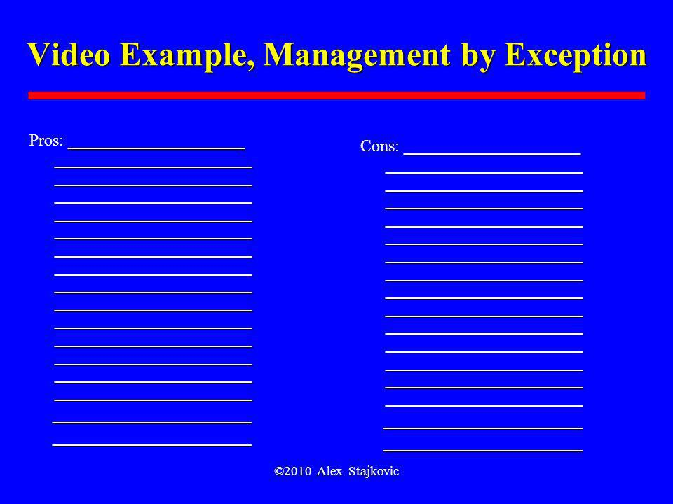 Video Example, Management by Exception