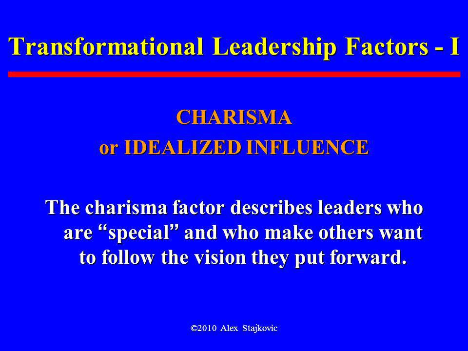 Transformational Leadership Factors - I