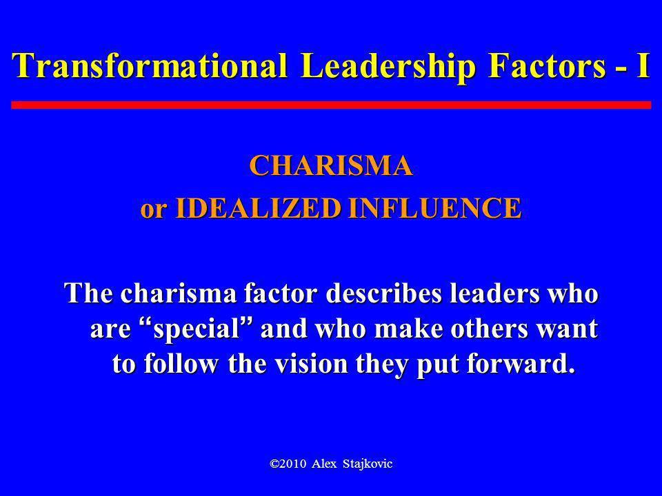 Transformational Leadership Factors - I