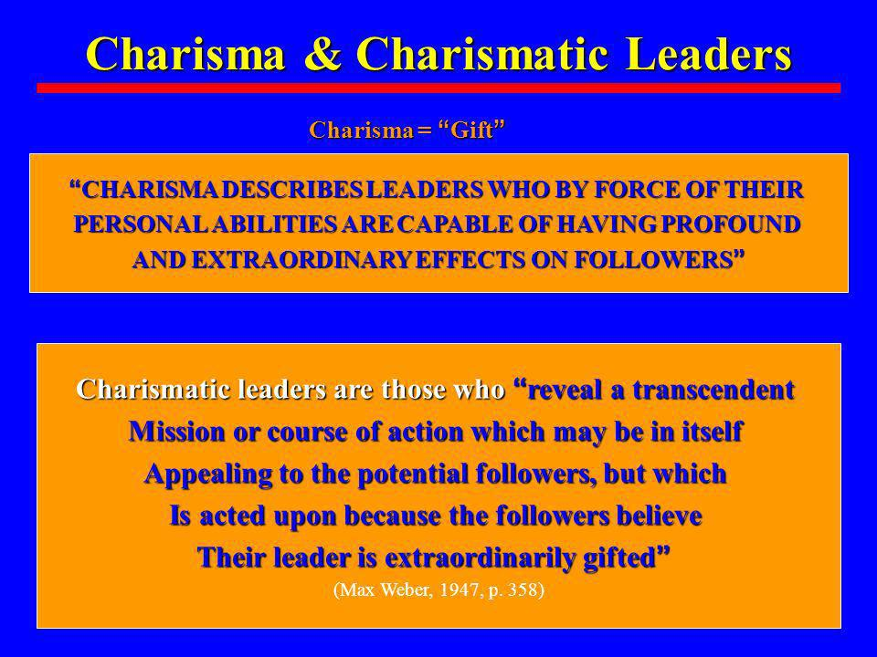 Charisma & Charismatic Leaders