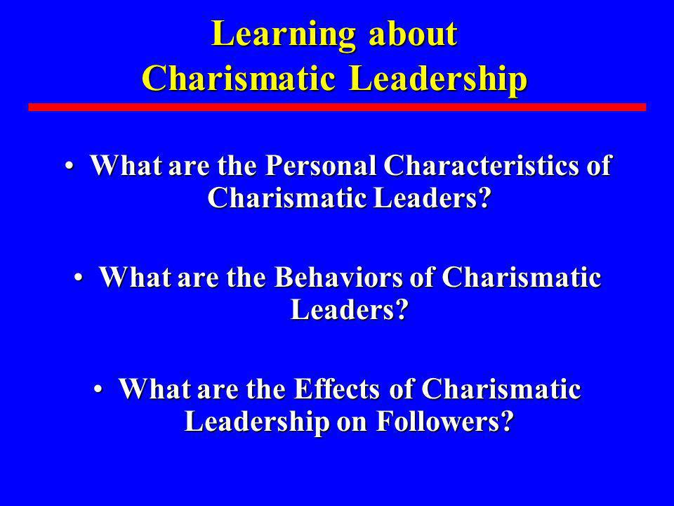 Learning about Charismatic Leadership