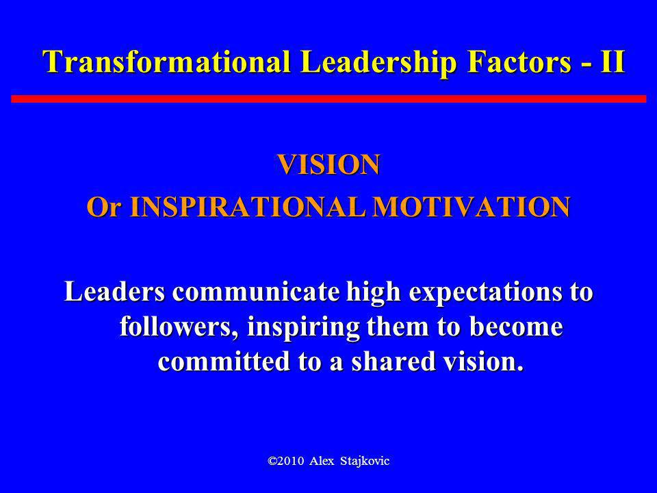 Transformational Leadership Factors - II