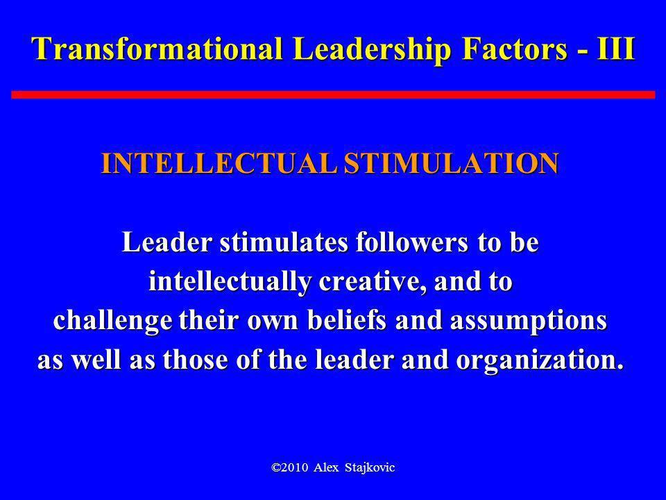 Transformational Leadership Factors - III