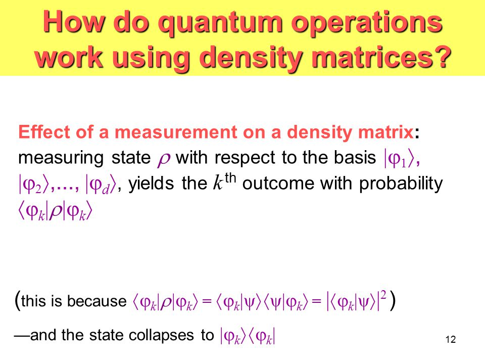 How do quantum operations work using density matrices