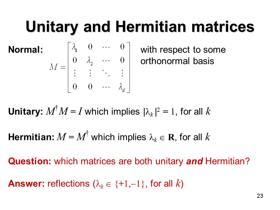 Unitary and Hermitian matrices