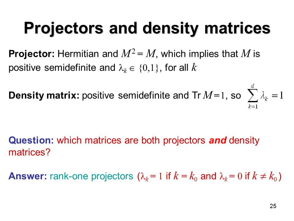 Projectors and density matrices