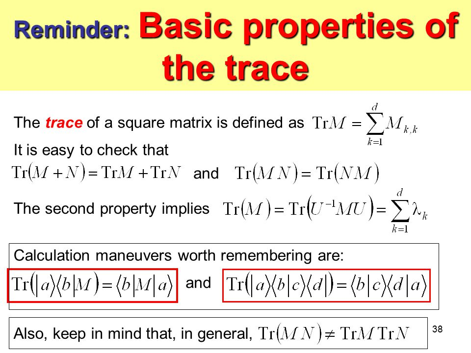 Reminder: Basic properties of the trace
