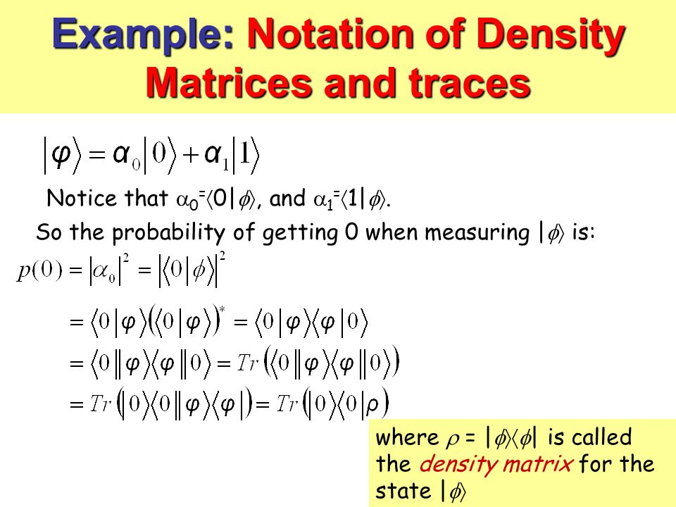 Example: Notation of Density Matrices and traces