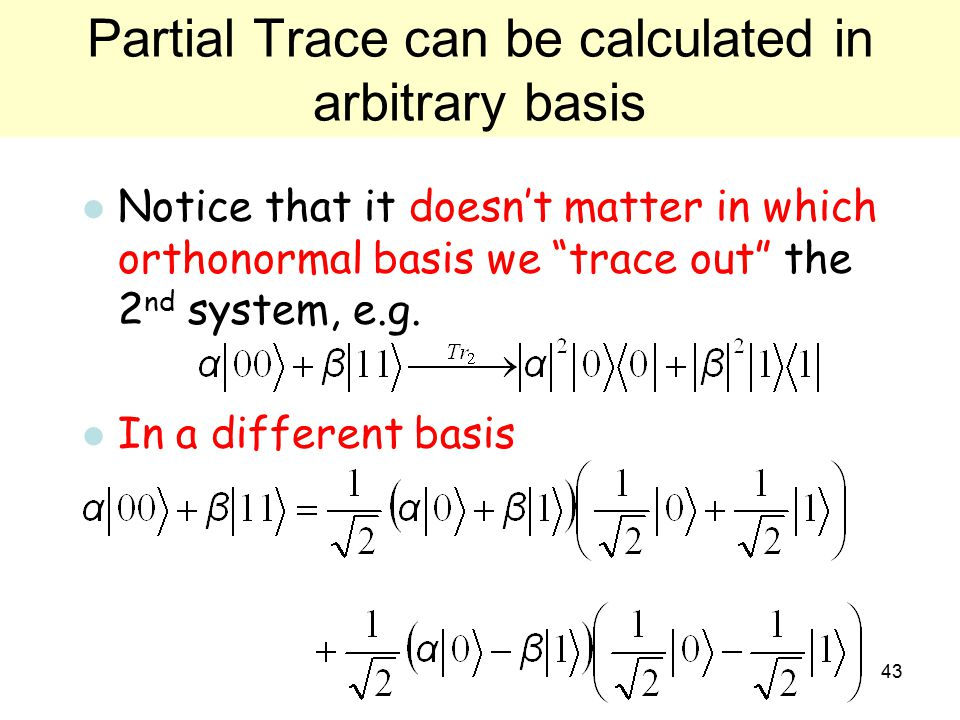Partial Trace can be calculated in arbitrary basis