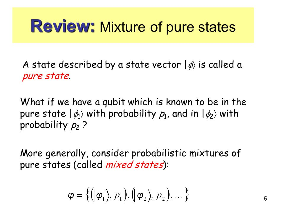 Review: Mixture of pure states
