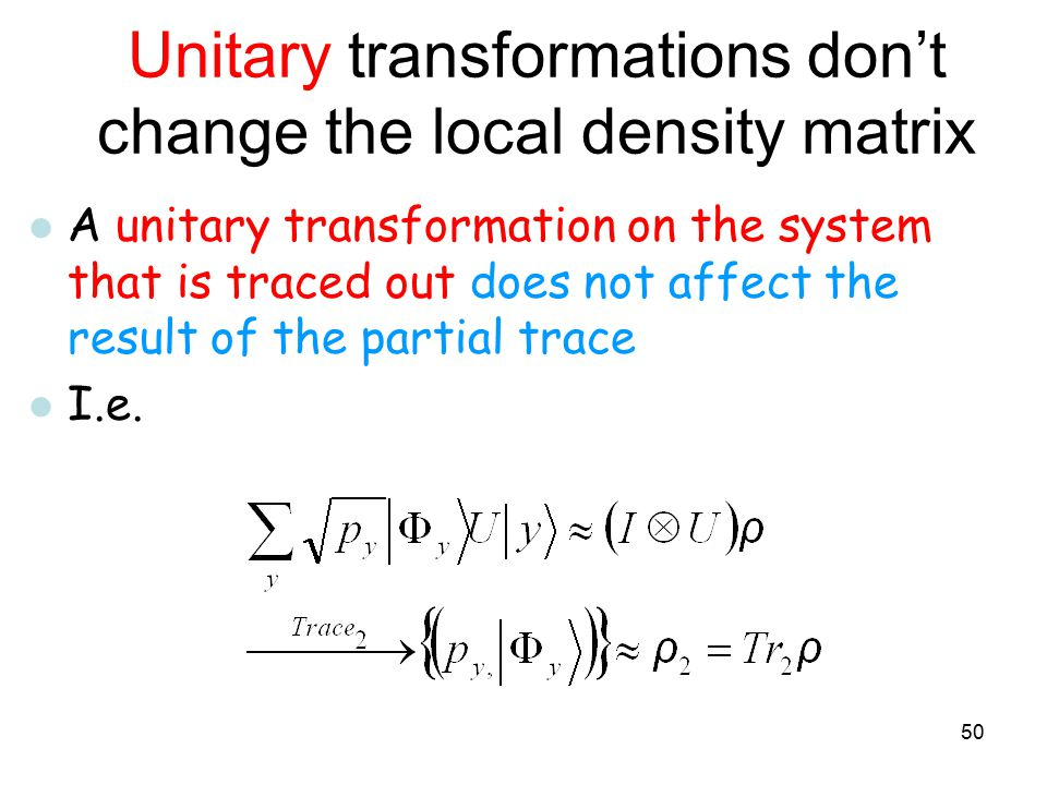 Unitary transformations don't change the local density matrix