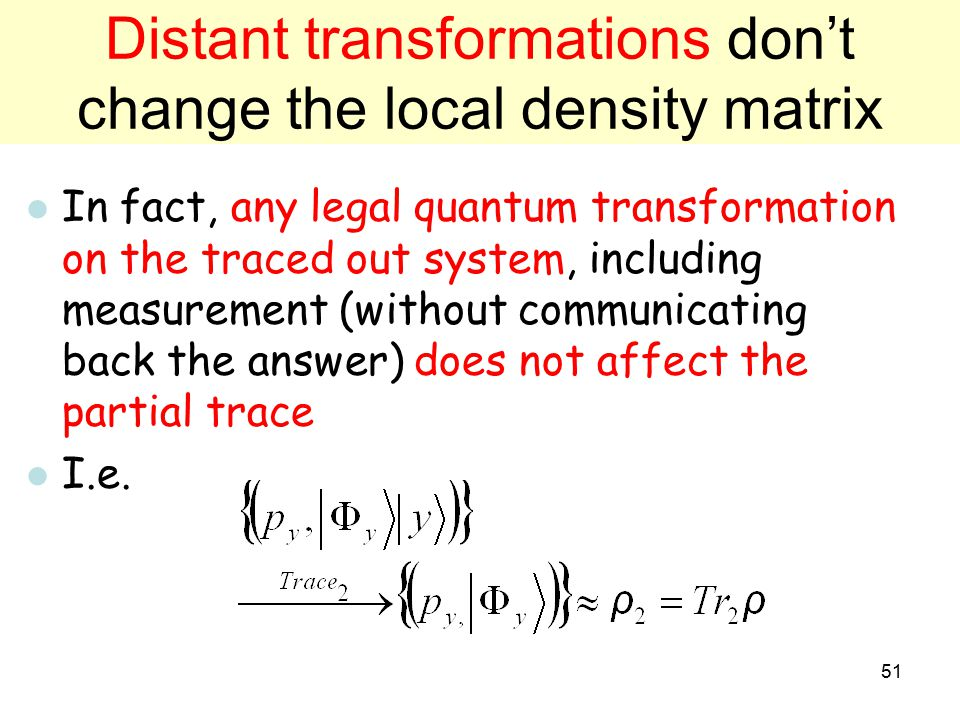 Distant transformations don't change the local density matrix