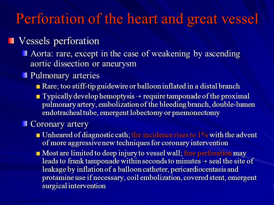 Perforation of the heart and great vessel