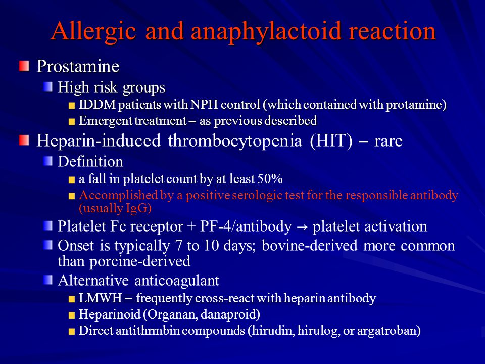 Allergic and anaphylactoid reaction