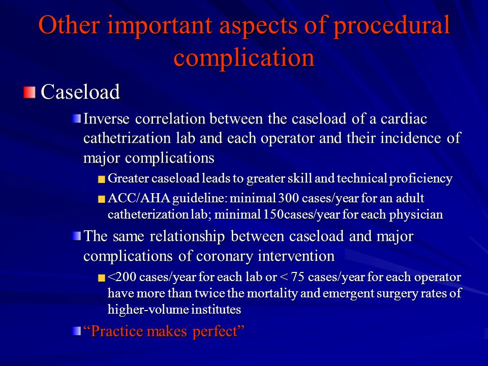 Other important aspects of procedural complication