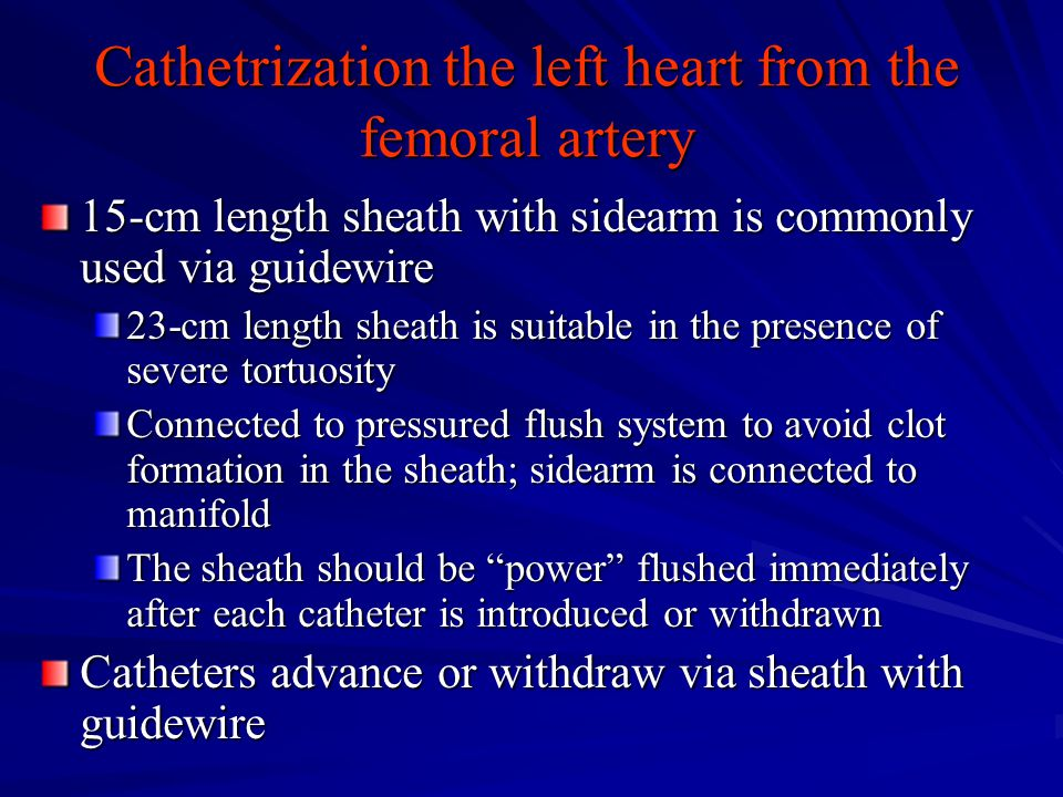 Cathetrization the left heart from the femoral artery