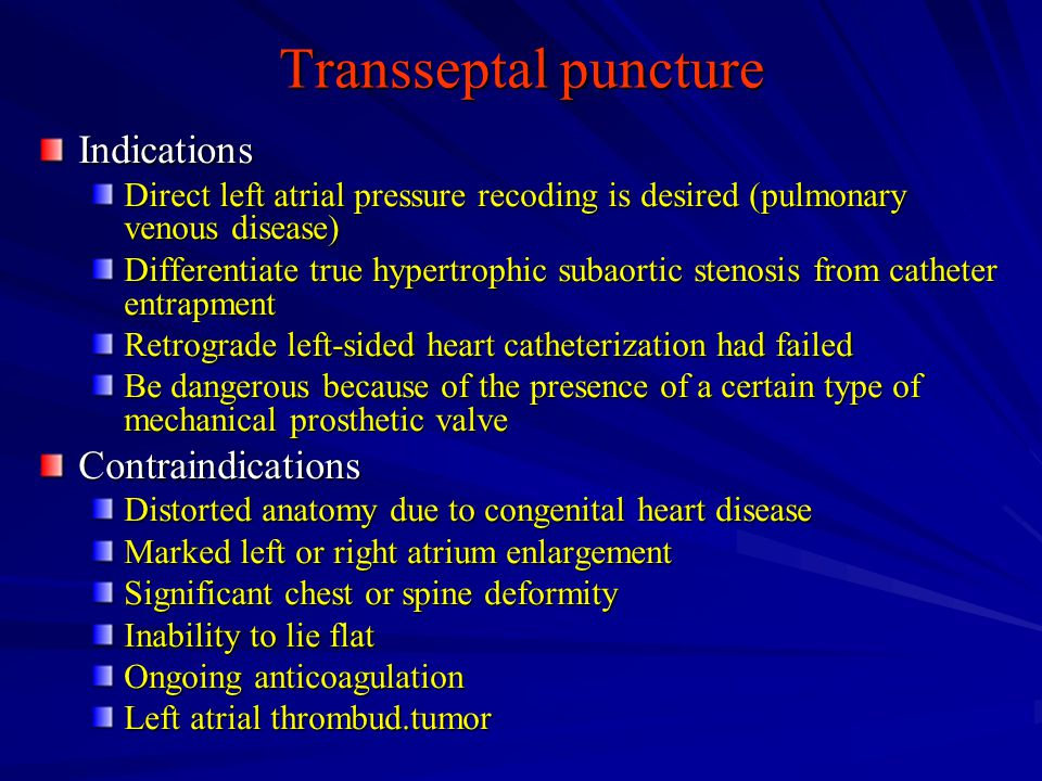 Transseptal puncture Indications Contraindications