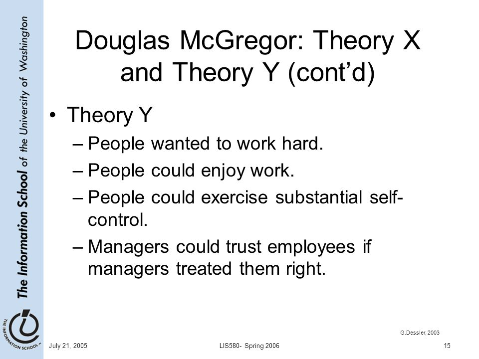 Douglas McGregor: Theory X and Theory Y (cont'd)