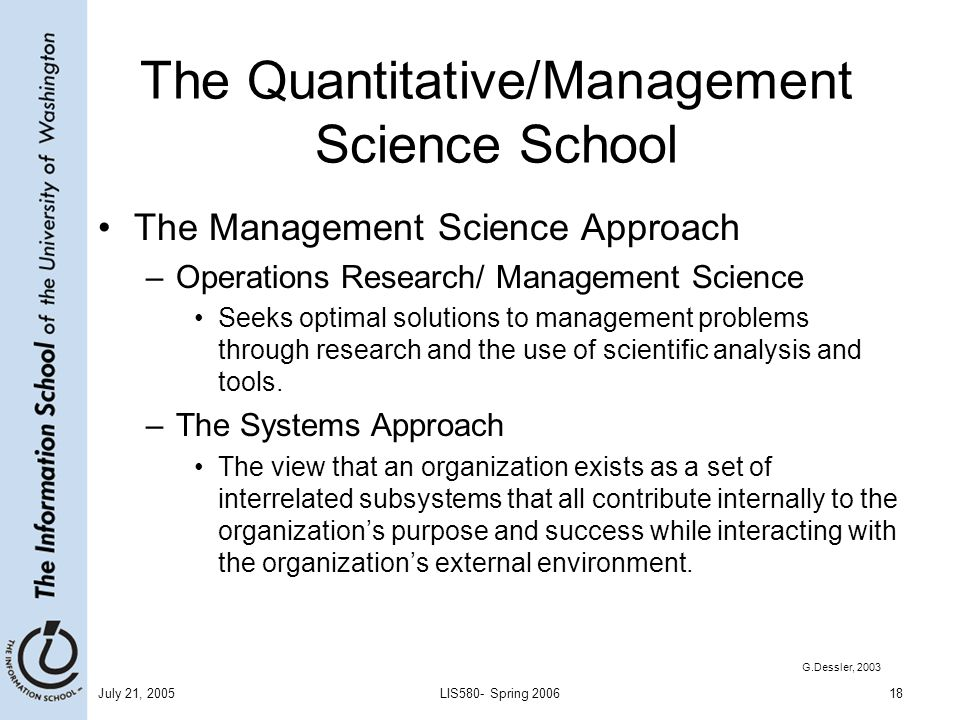 The Quantitative/Management Science School